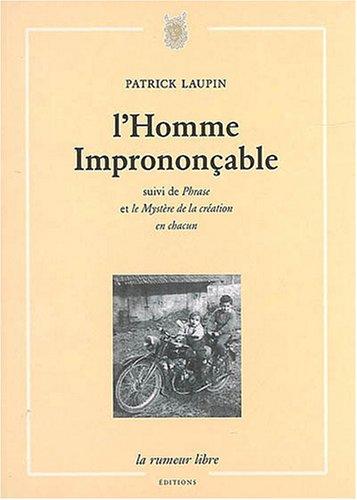 HOMME IMPRONONCABLE -L-: LAUPIN PATRICK