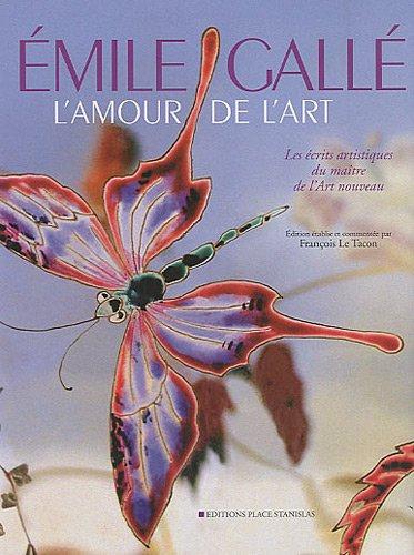 9782355780530: L'amour de l'art : Les écrits artistiques du maître de l'Art nouveau