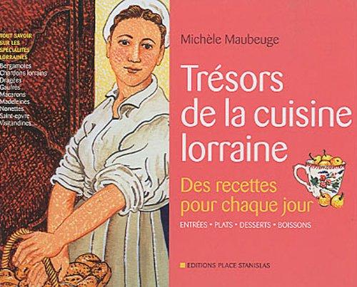 9782355780561: Trésors de la cuisine lorraine : Des recettes pour chaque jour
