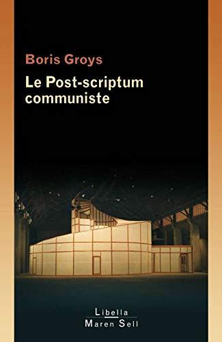 9782355800054: Le post-scriptum communiste