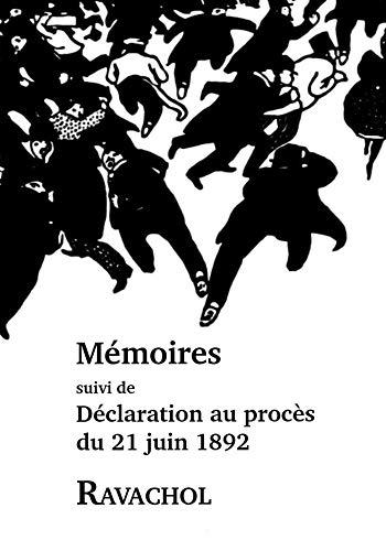 9782355830549: Memoires, declaration au proces du 21 juin 1892