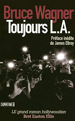 toujours L.A. (2355840040) by Bruce WAGNER