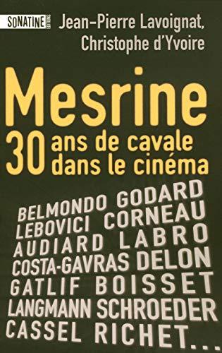 9782355840050: MESRINE, TRENTE ANS DE CAVALE AU CINEMA