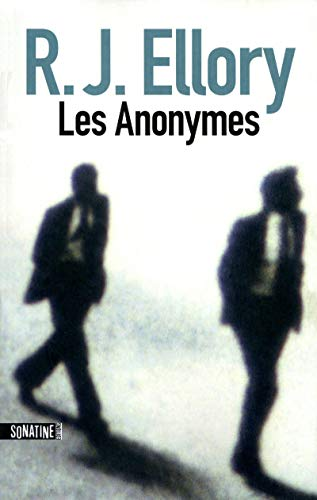 Les Anonymes (French Edition): R. J. Ellory