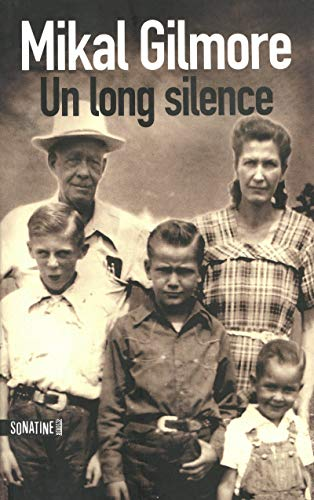 Un long silence (French Edition): Gilmore Mikal