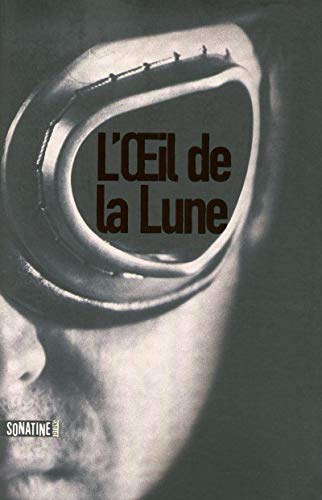 L'Oeil de la Lune (French Edition)