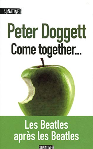Come together.: Doggett, Peter
