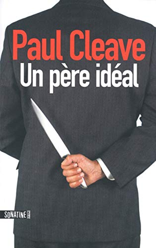 Un pere ideal (French Edition): Paul Cleave