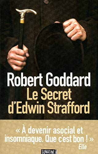 Le secret d'Edwin Strafford (French Edition): Robert Goddard