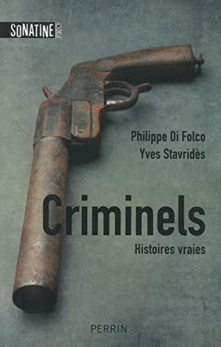 9782355842733: Criminels : Histoires vraies