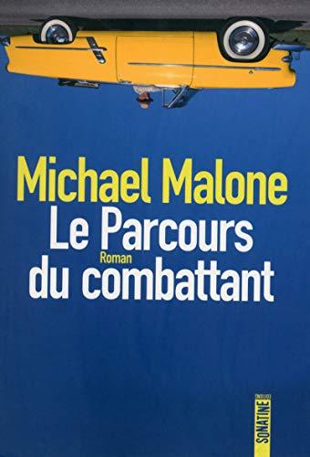 Le parcours du combattant: Michael Malone