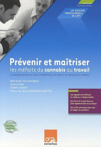 9782355870088: Prévenir et maîtriser les méfaits du cannabis au travail