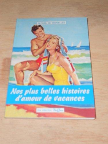 9782355903243: Nos plus belles histoires d'amour de vacances 2 (recueil de nouvelles)