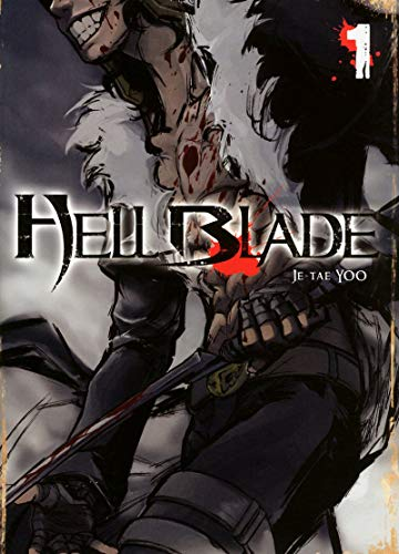 Hell Blade - Tome 1: Yoo, Je-Tae