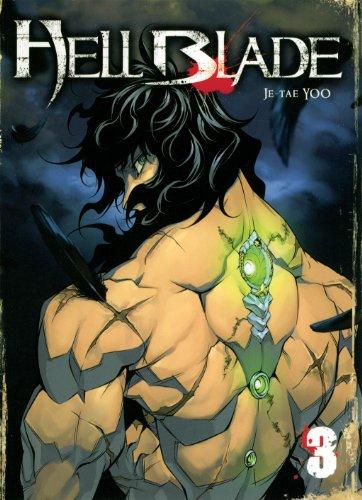 Hell Blade - Tome 3: Yoo, Je-Tae