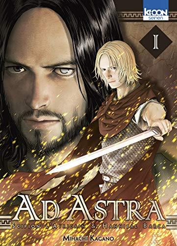 9782355926525: Ad Astra - Scipion l'africain & Hanibal Barca Vol.1