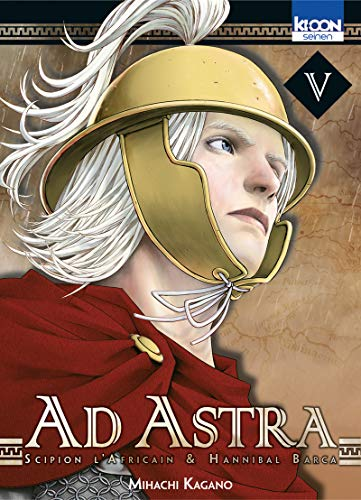 9782355927973: Ad Astra - Scipion l'Africain & Hannibal Barca Vol.5
