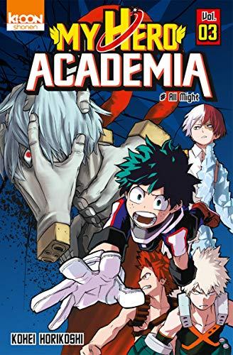 9782355929724: My Hero Academia T03 (03)