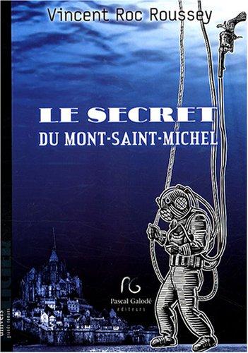 9782355930027: Le secret du Mont-Saint-Michel