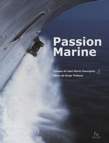 9782355931017: Passion Maritime (French Edition)