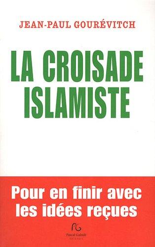 9782355931772: la croisade islamiste