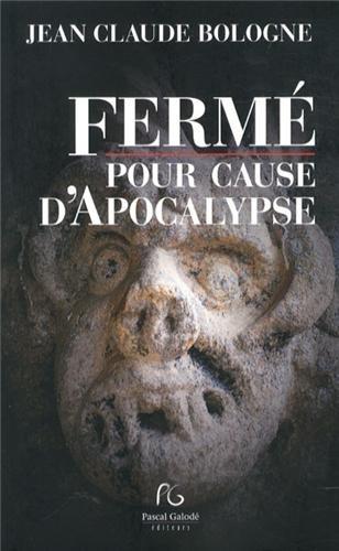 9782355932489: Fermé pour cause d'apocalypse