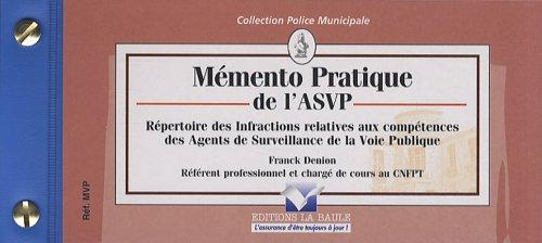 9782355980282: Mémento pratique de l'ASVP : Répertoire des infractions relatives aux compétences des agents de surveillance de la voie publique