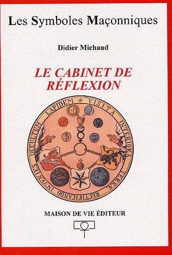 9782355990182: Le Cabinet de réflexion (Les symboles maçonniques)