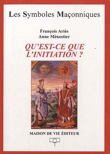 9782355990250: Qu'est-ce que l'initiation ?