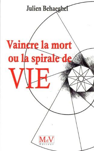 Vaincre la mort (French Edition): Behaeghel, Julien