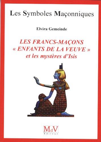 9782355991110: Francs-ma�ons : Et les myst�res d'Isis n 50