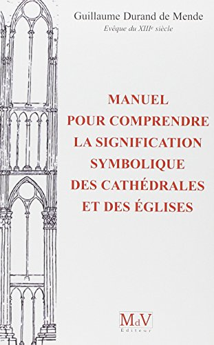 9782355991141: Manuel pour comprendre la signification symbolique des cathédrales et des églises