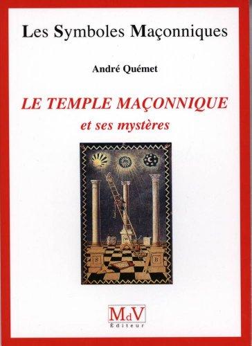 9782355991264: Le temple maçonnique et ses mystères