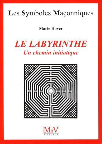 9782355991288: Le labyrinthe : Un chemin initiatique