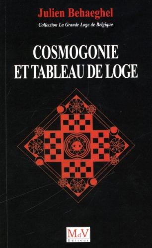 9782355991554: Cosmogonie et Tableau de Loge