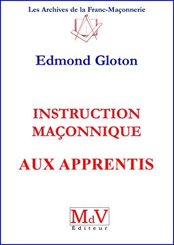 9782355991677: Instructions maçonniques aux apprentis