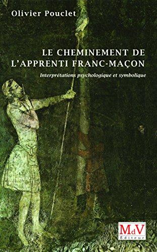 9782355991820: Le cheminement de l'apprenti franc-maçon : Interprétation psychologique et symbolique