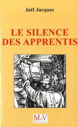 9782355991851: le silence des apprentis