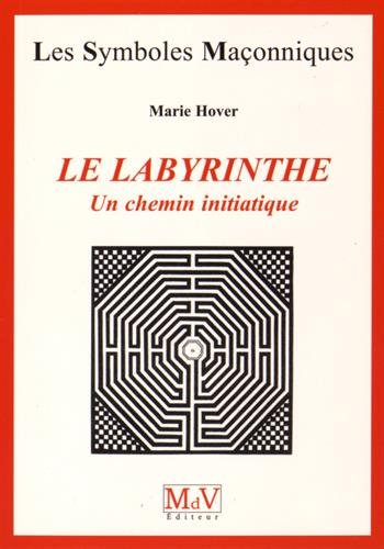 9782355991875: Le labyrinthe : Un chemin initiatique