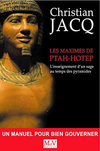 9782355991929: Les maximes de ptahhotep : L'enseignement d'un sage au temps des pyramides