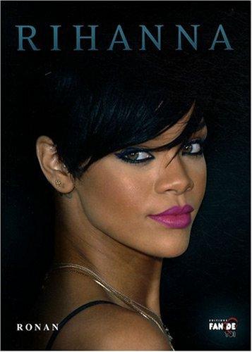 9782356010216: Rihanna