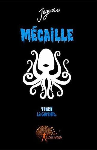 9782356071095: M�caille, tome 1 : La caution