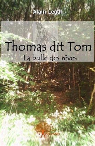 9782356071347: Thomas Dit Tom