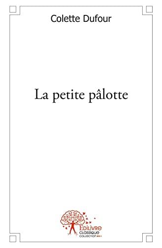 9782356071941: La Petite Palotte Premiere Partie (French Edition)