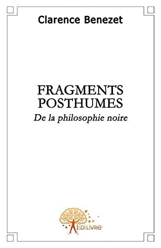 9782356072290: fragments posthumes