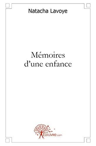 9782356074805: mémoires d'une enfance