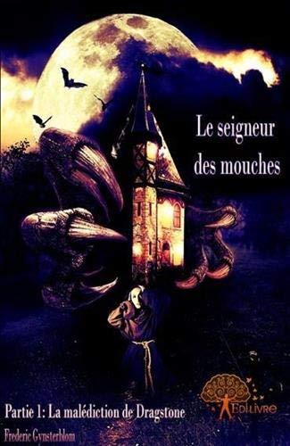 9782356075017: Le Seigneur des mouches, partie 1