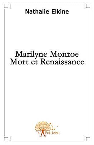 9782356075642: Marilyn Monroe Mort et Renaissance
