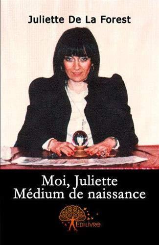 9782356075734: Moi, Juliette, médium de naissance