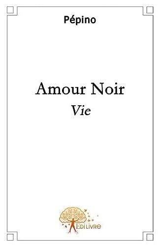 9782356075772: amour noir